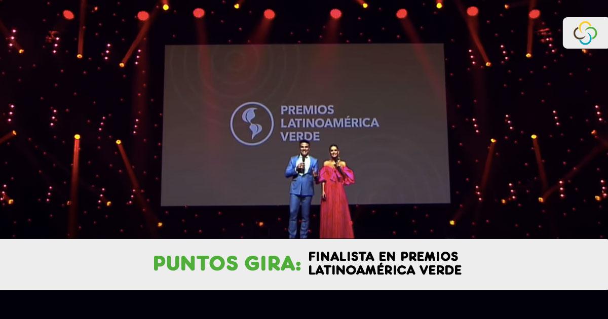 Puntos GIRA finalista en Premios Latinoamérica Verde